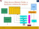 data access history cache a hardware solution for memory