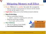 mitigating memory wall effect