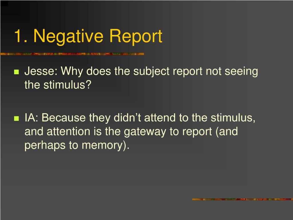 1. Negative Report