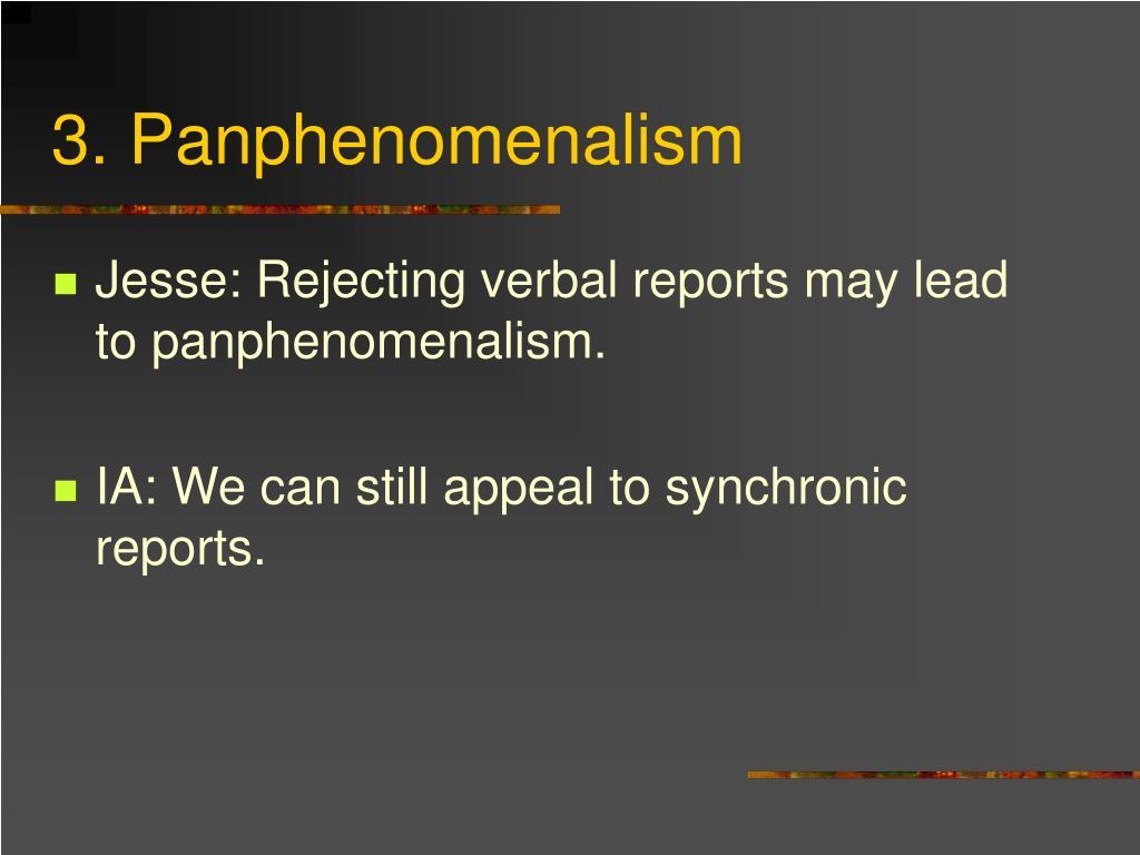3. Panphenomenalism
