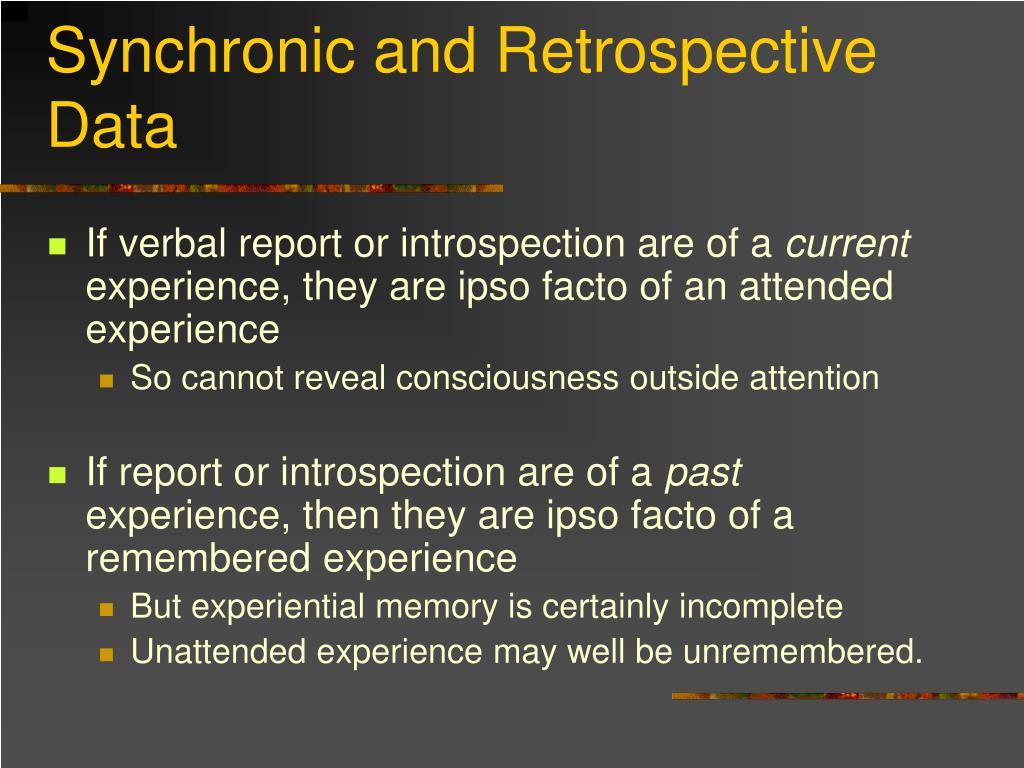Synchronic and Retrospective Data