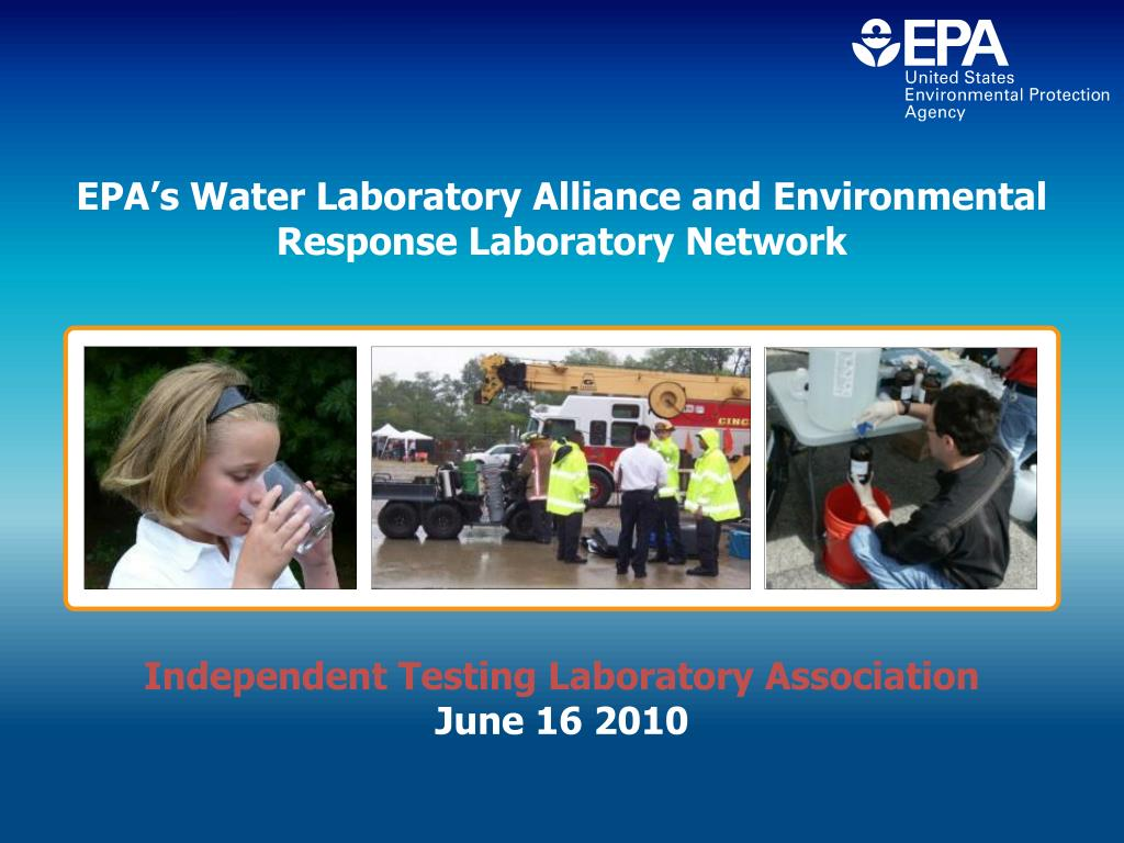 EPA's Water Laboratory Alliance and Environmental Response Laboratory Network