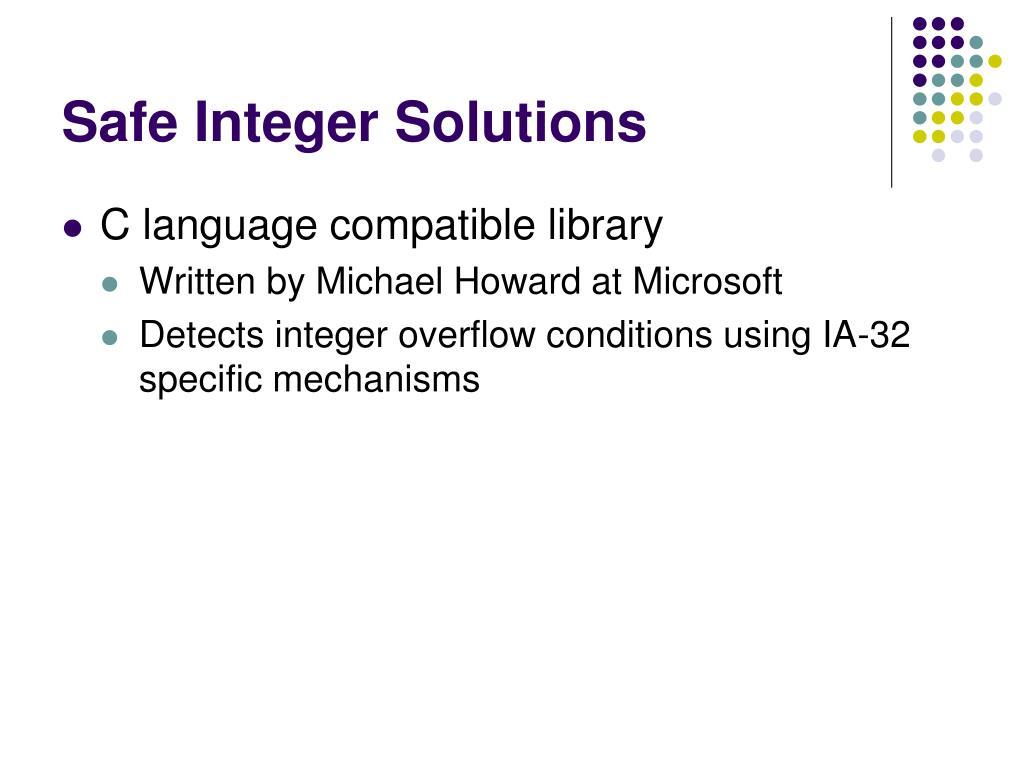 Safe Integer Solutions