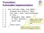 truncation vulnerable implementation