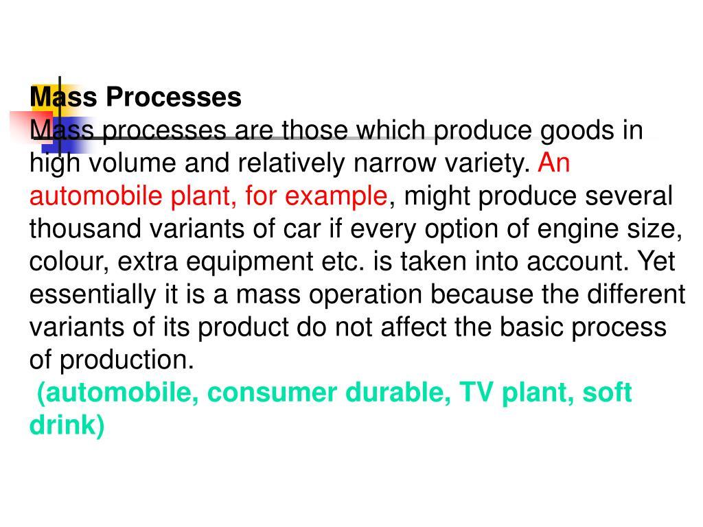 Mass Processes