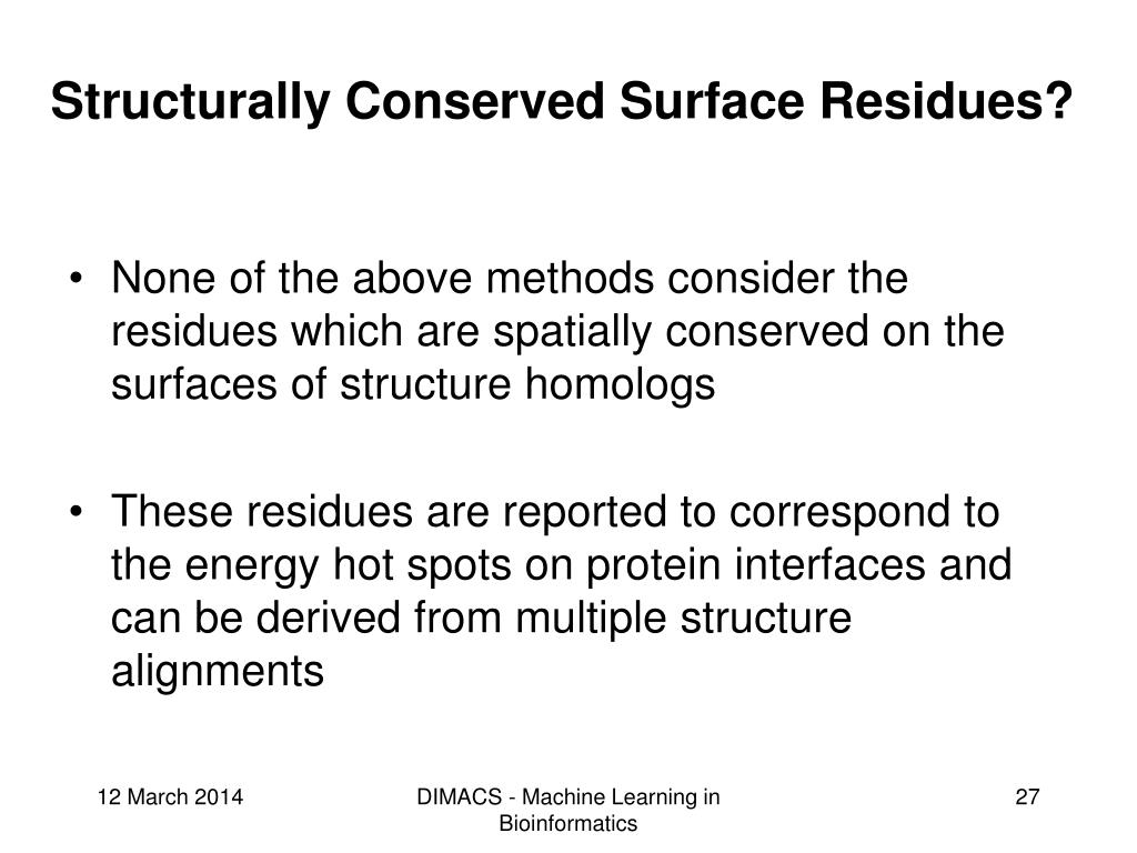 Structurally Conserved Surface Residues?