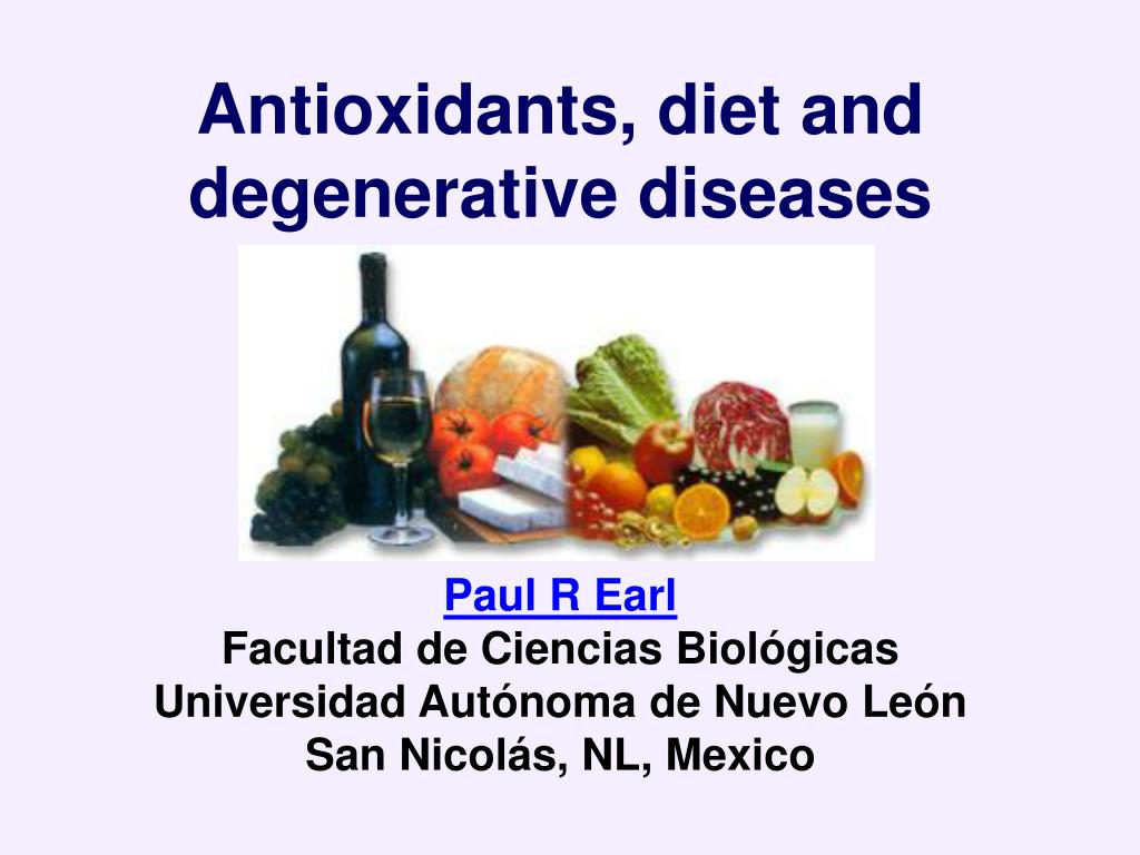 Antioxidants, diet and degenerative diseases