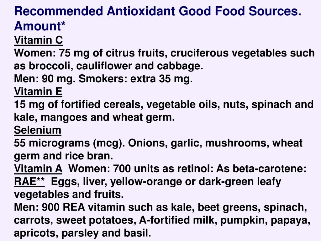 Recommended Antioxidant Good Food Sources. Amount*