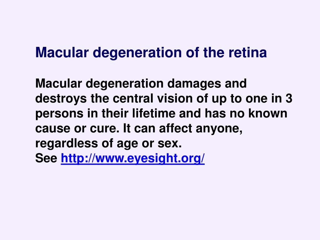 Macular degeneration of the retina