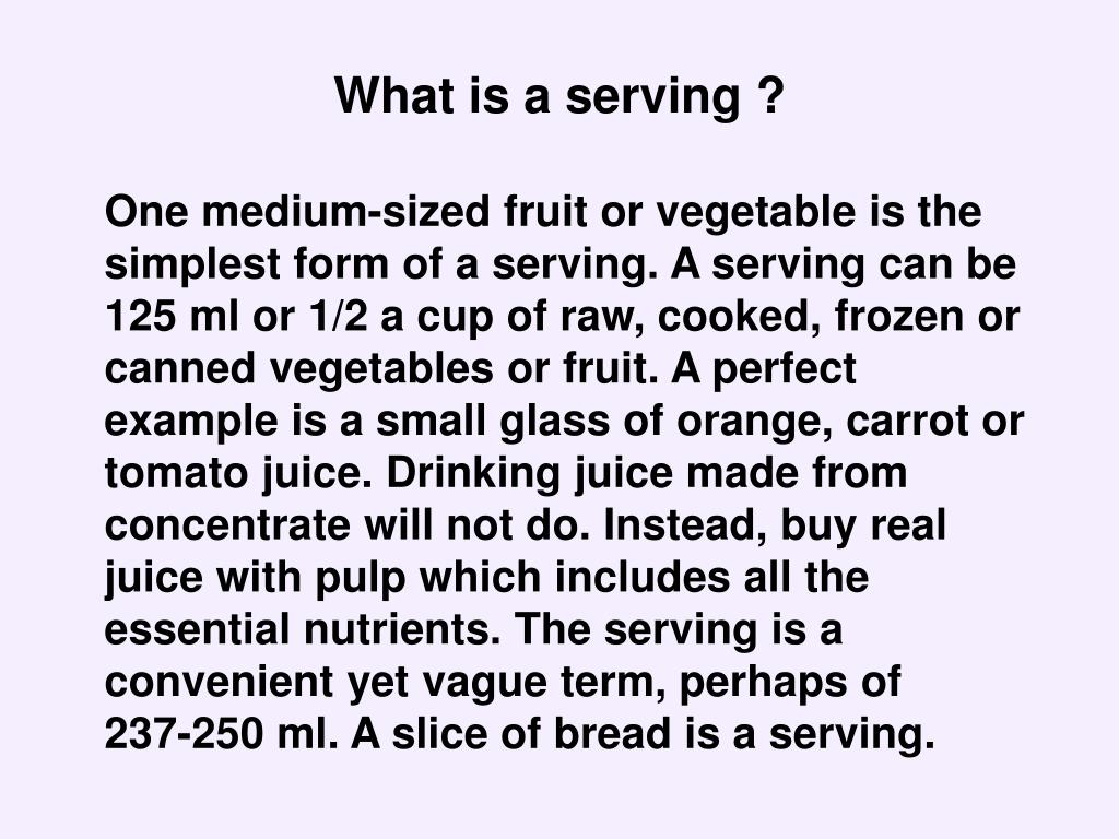 What is a serving ?