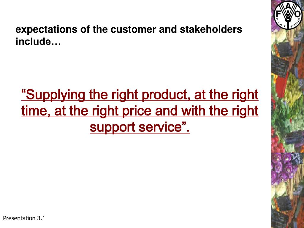 expectations of the customer and stakeholders
