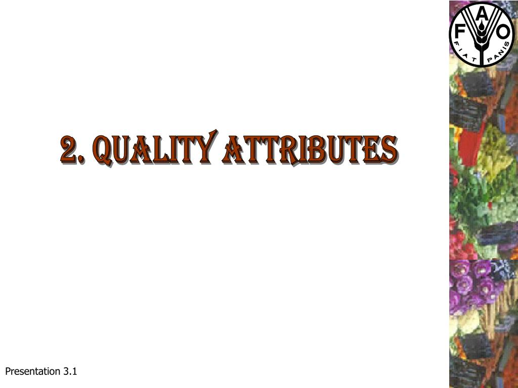 2. Quality attributes