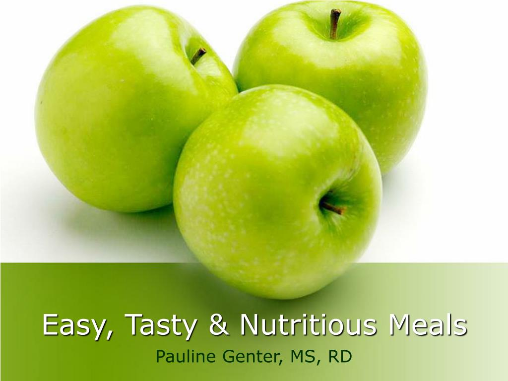 Easy, Tasty & Nutritious Meals