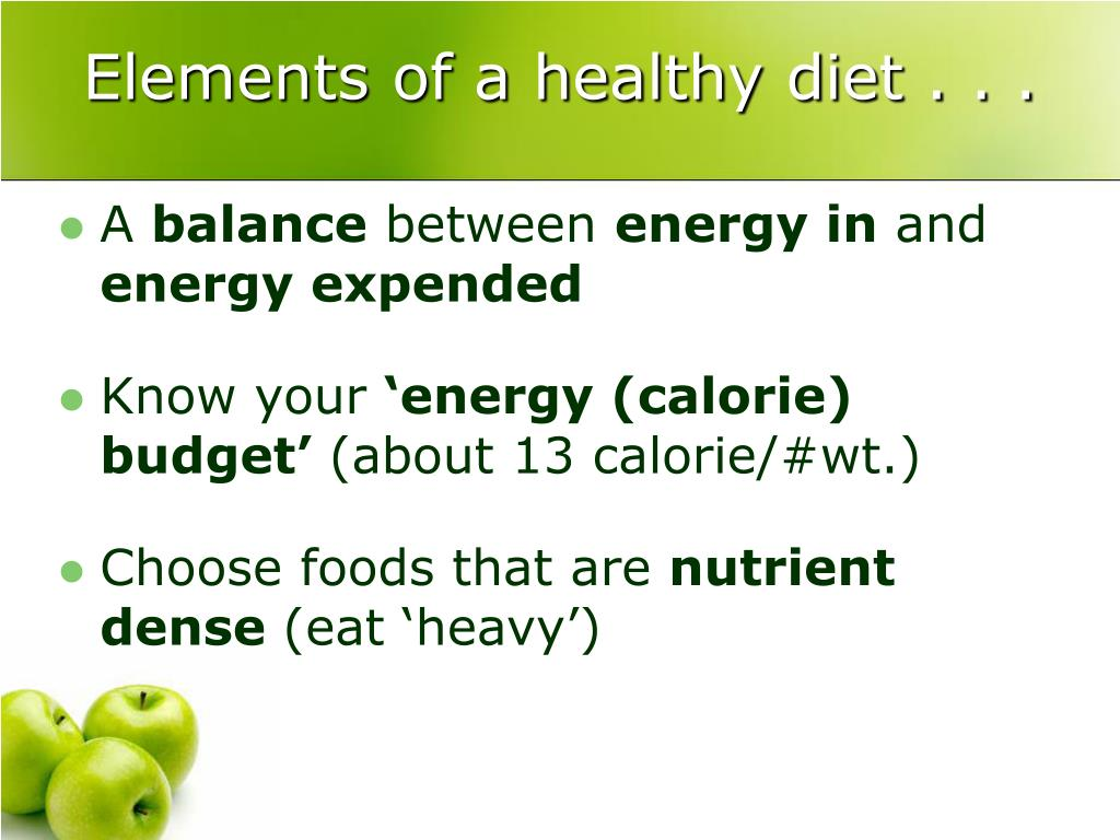 Elements of a healthy diet . . .