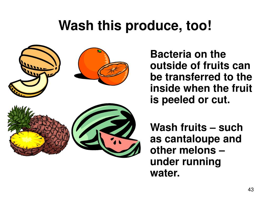 Wash this produce, too!