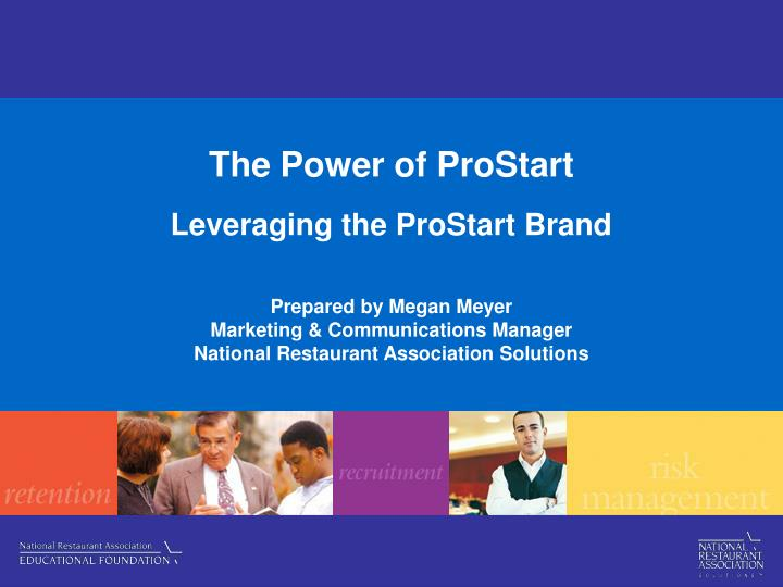 The power of prostart leveraging the prostart brand l.jpg