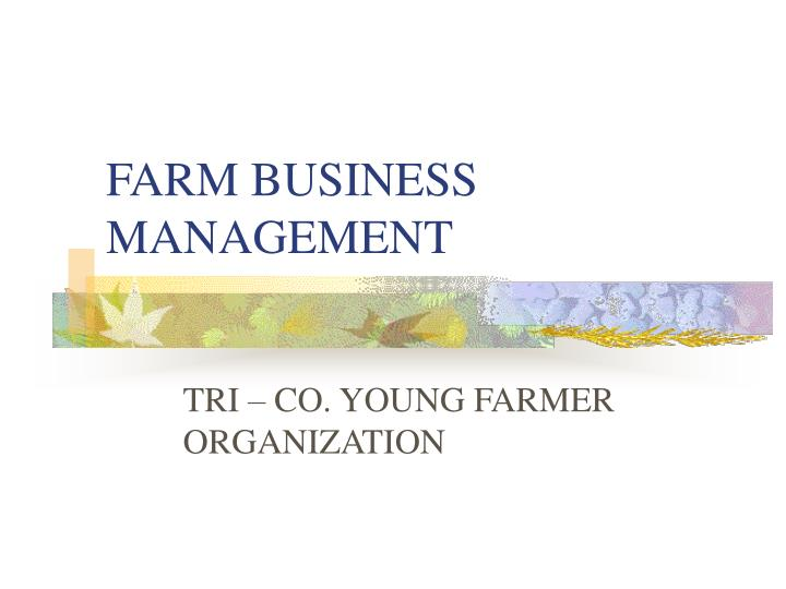 Farm business management l.jpg