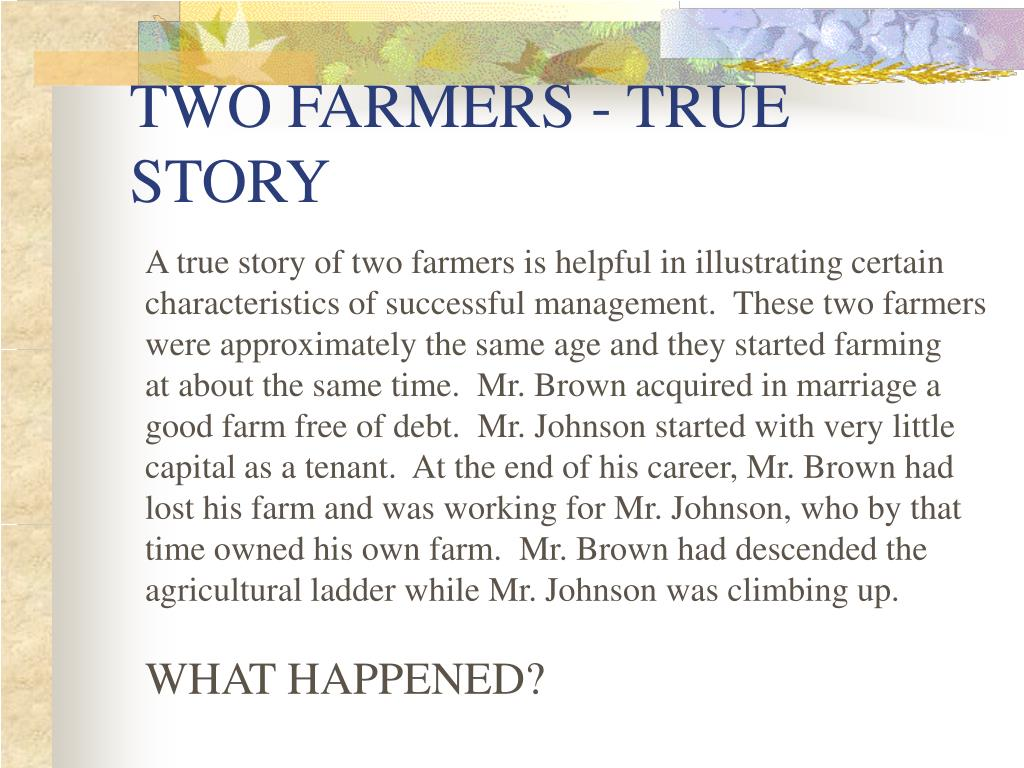 TWO FARMERS - TRUE STORY