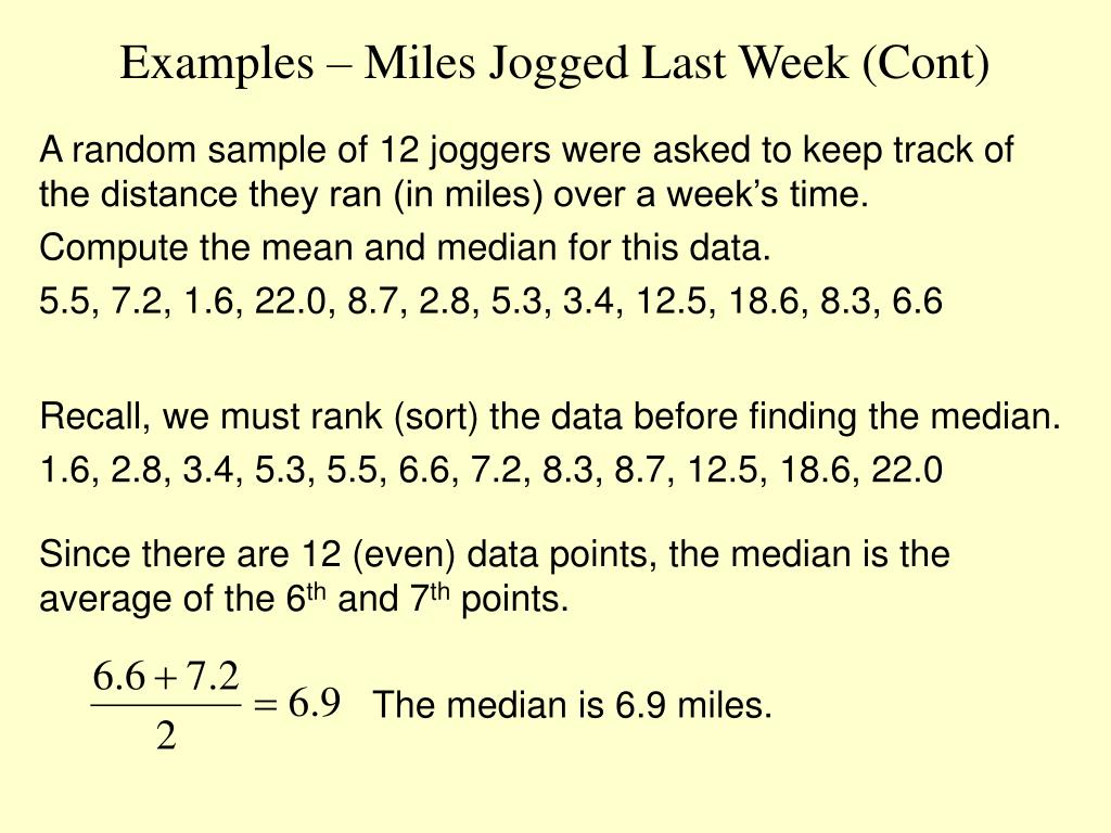 Examples – Miles Jogged Last Week (Cont)