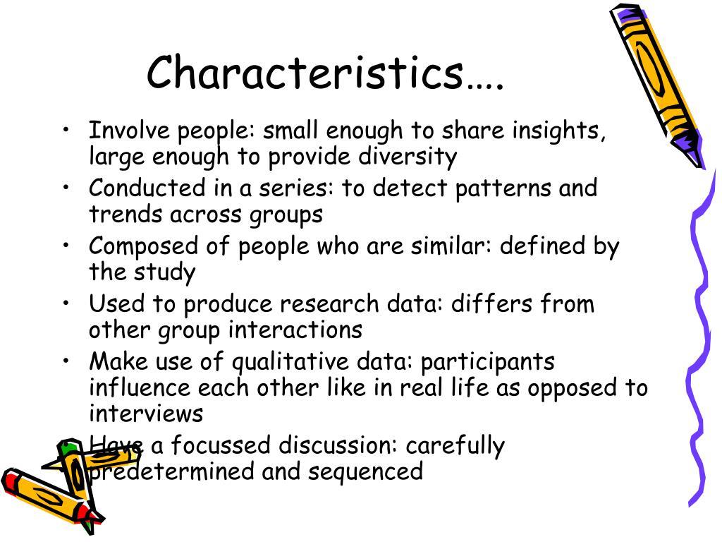 Characteristics….