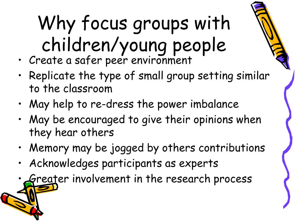 Why focus groups with children/young people