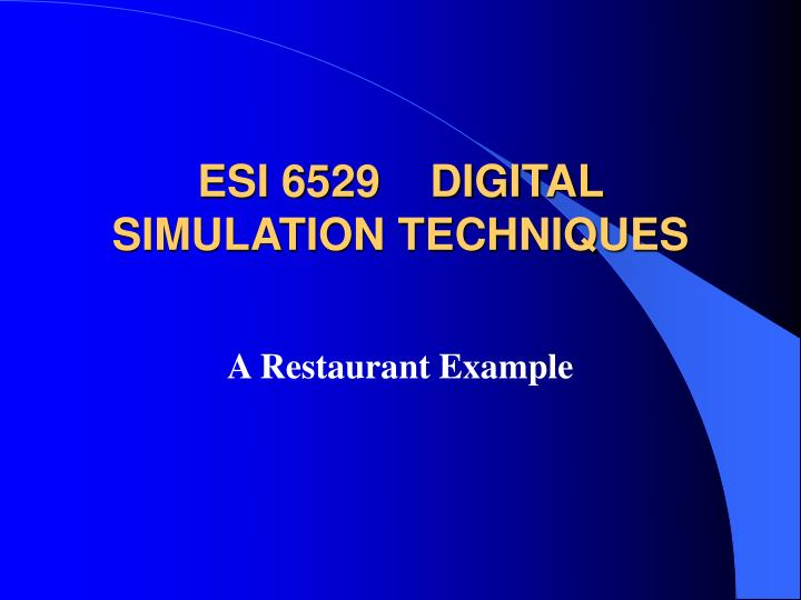 Esi 6529 digital simulation techniques