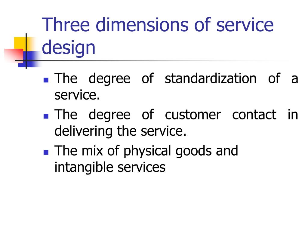 Three dimensions of service design