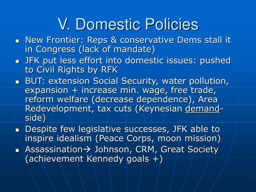 V. Domestic Policies