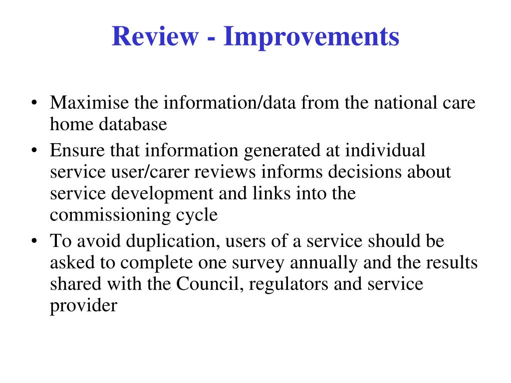 Maximise the information/data from the national care home database