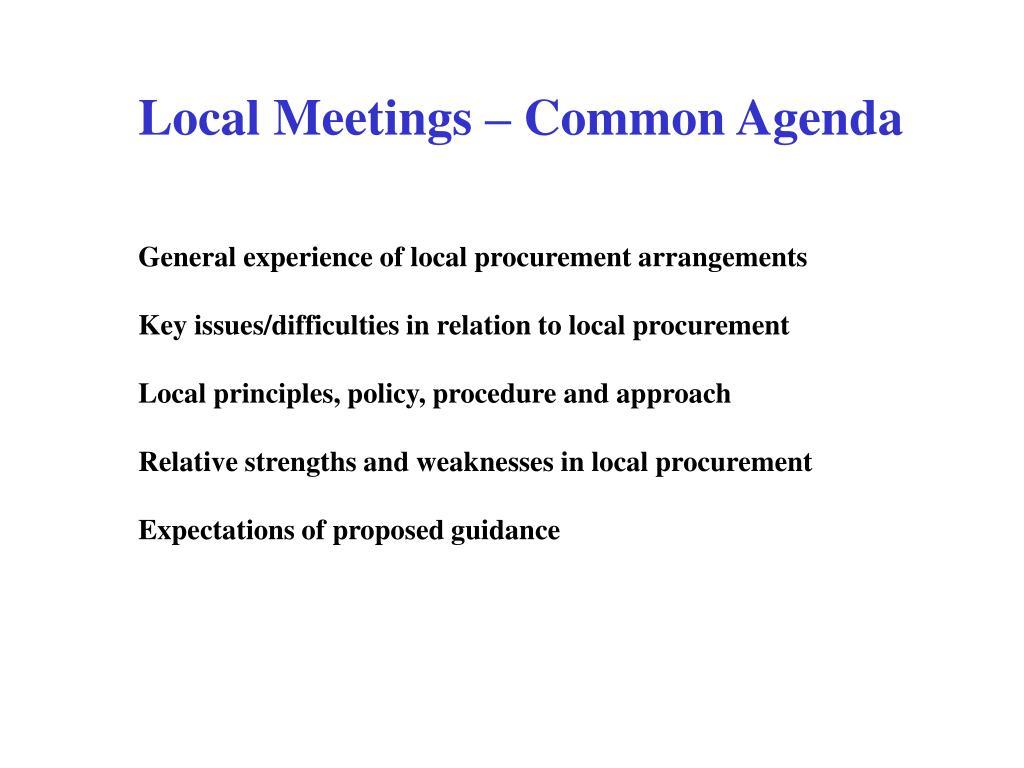 Local Meetings – Common Agenda