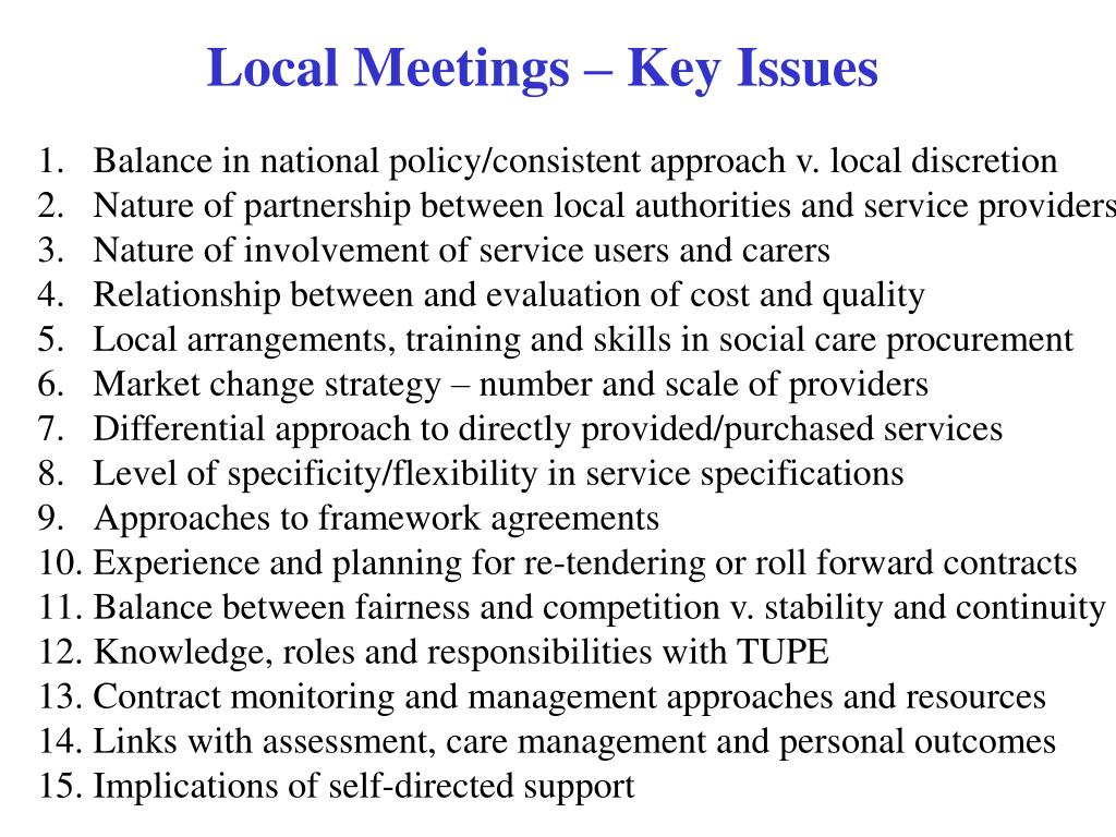 Local Meetings – Key Issues