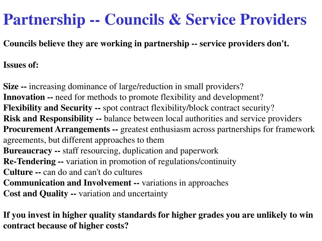 Partnership -- Councils & Service Providers