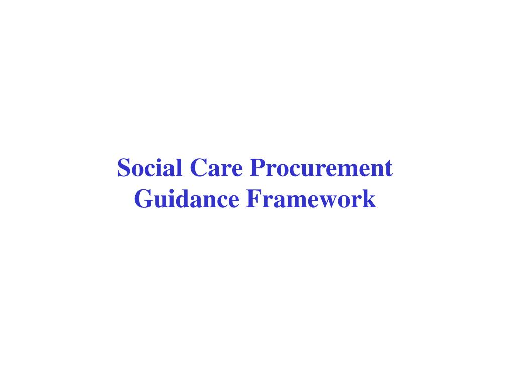 Social Care Procurement  Guidance Framework