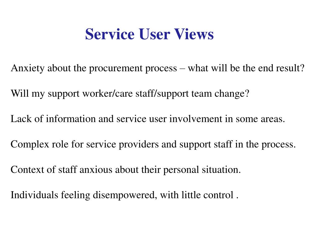 Service User Views