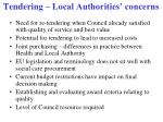 tendering local authorities concerns