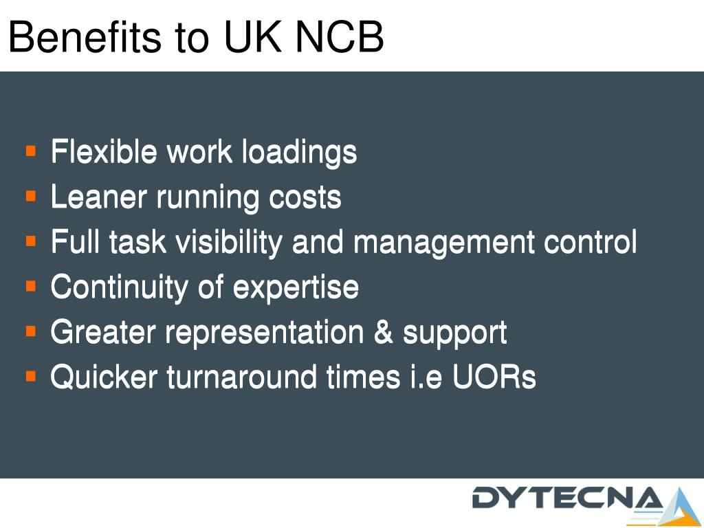 Benefits to UK NCB