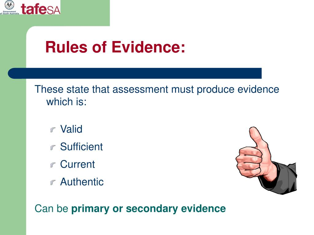 Rules of Evidence: