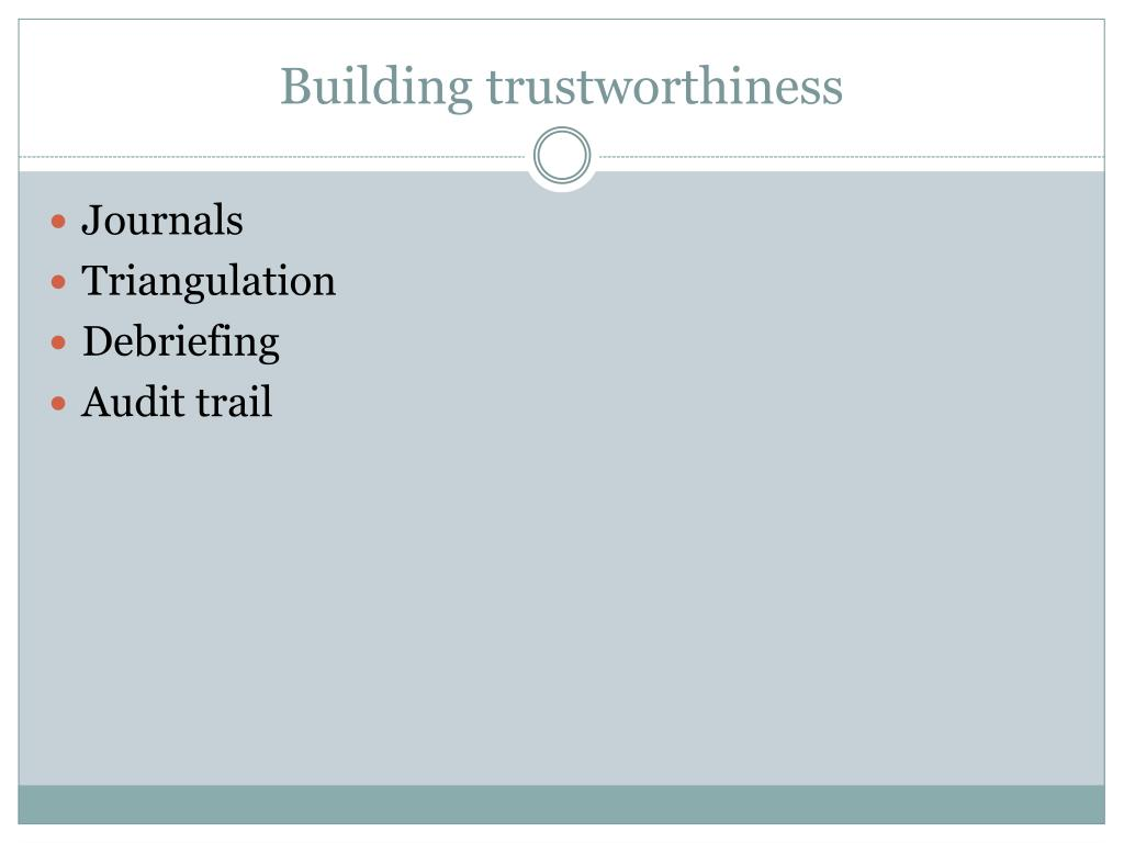 Building trustworthiness