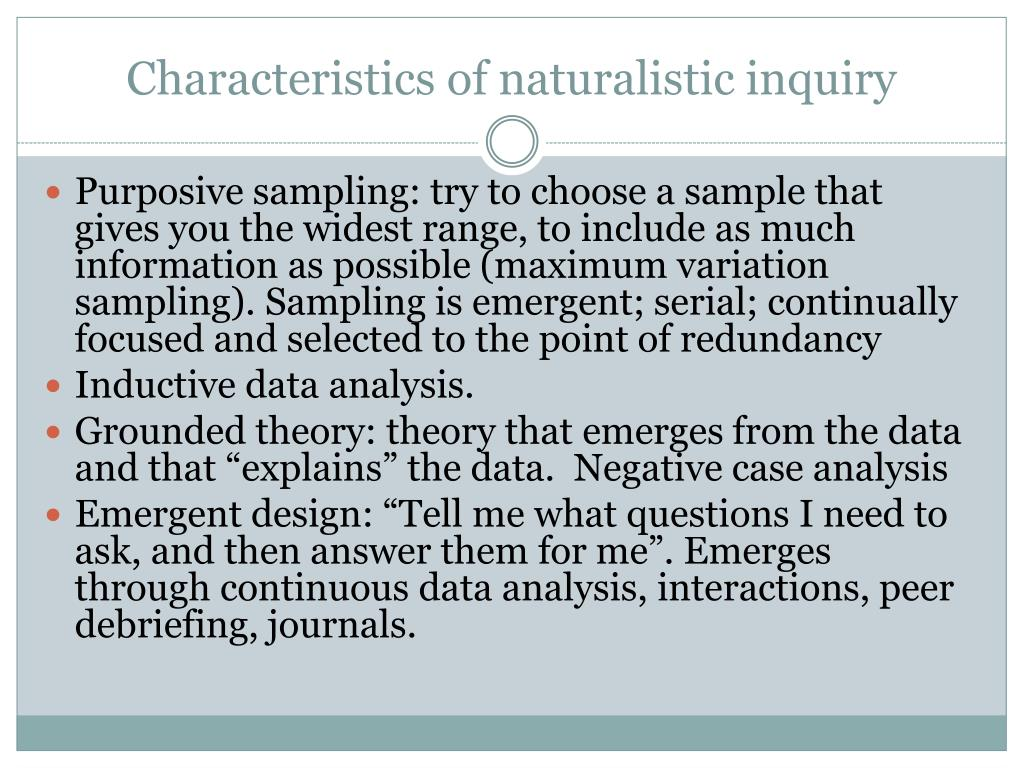 Characteristics of naturalistic inquiry