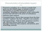 characteristics of naturalistic inquiry