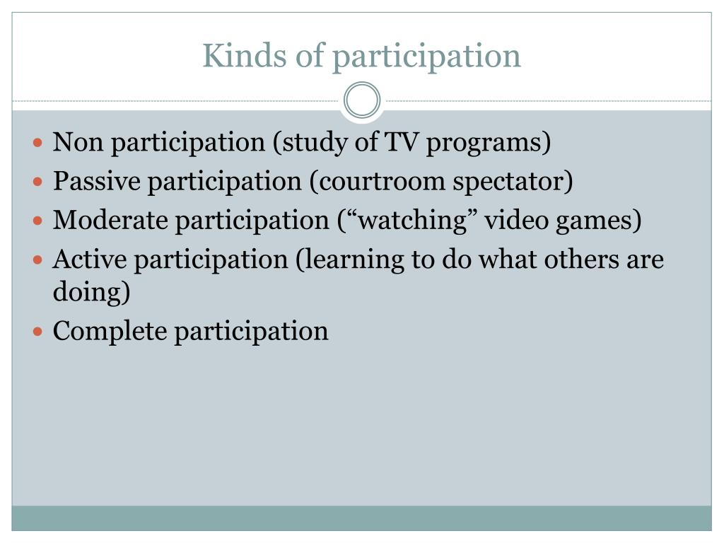 Kinds of participation