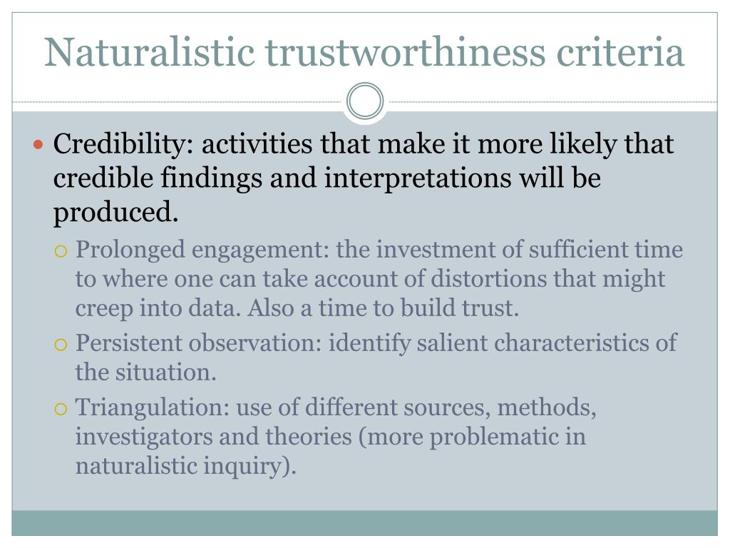 Naturalistic trustworthiness criteria