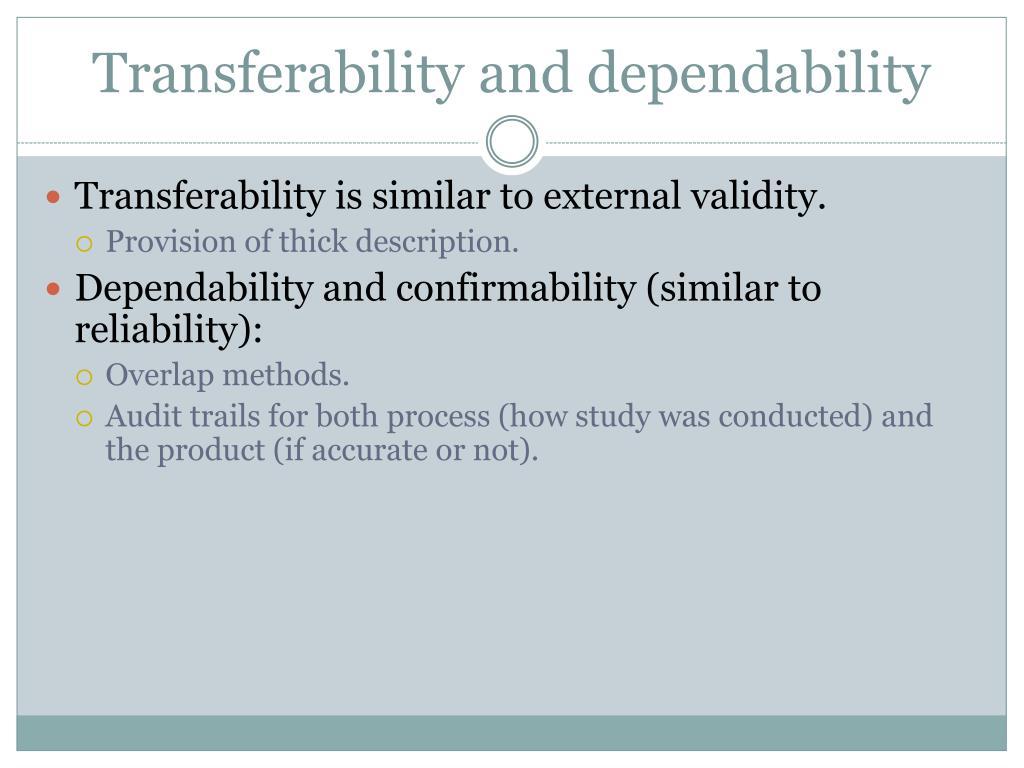 Transferability and dependability