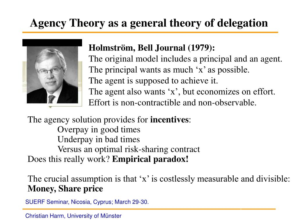 Agency Theory as a general theory of delegation