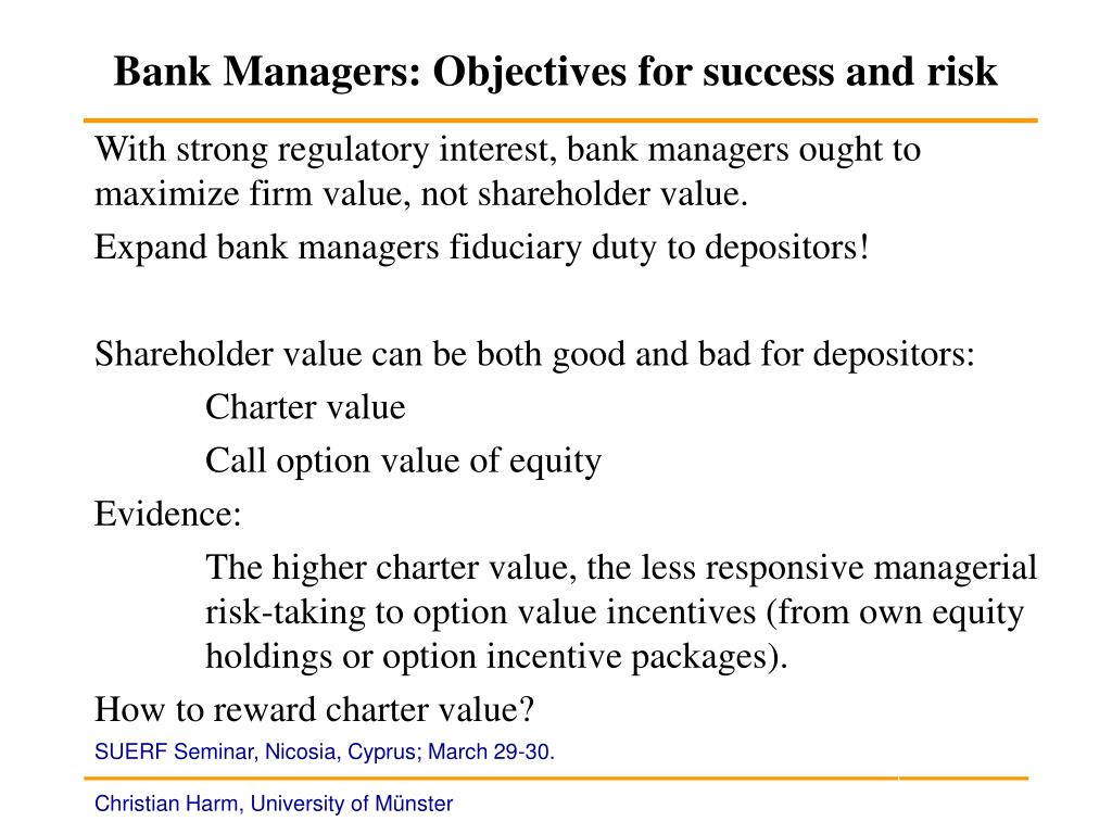 Bank Managers: Objectives for success and risk