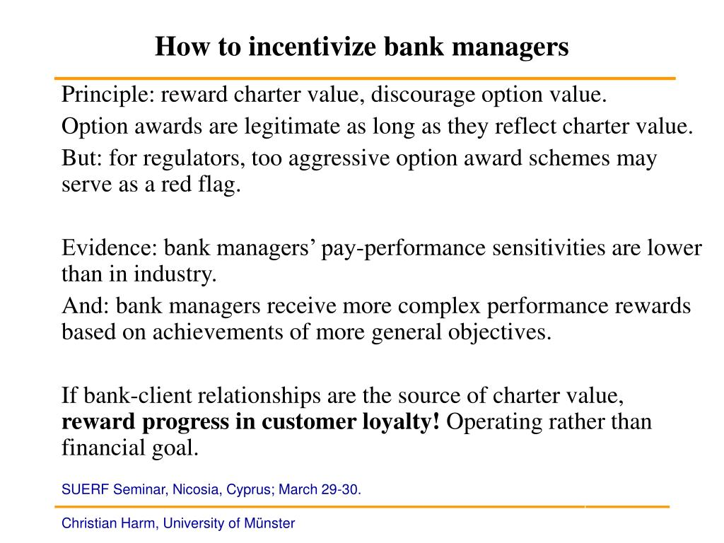 How to incentivize bank managers