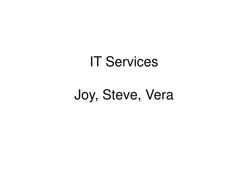 it services joy steve vera