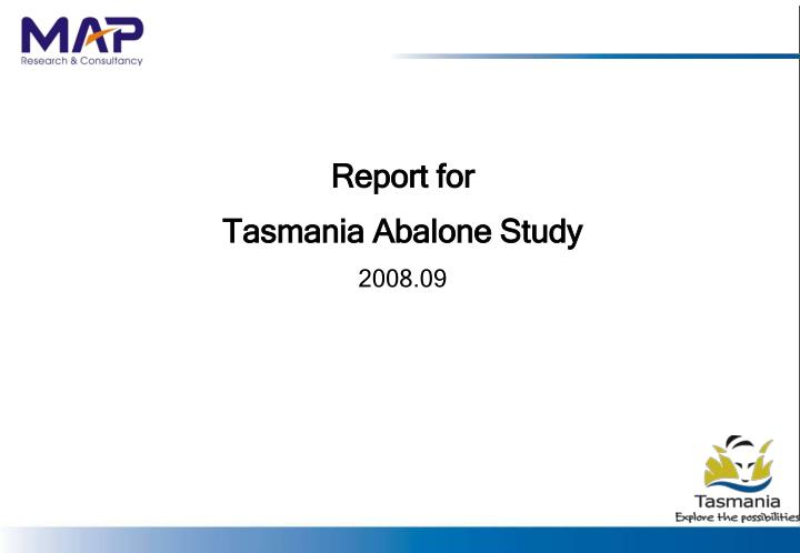 Report for tasmania abalone study 2008 09