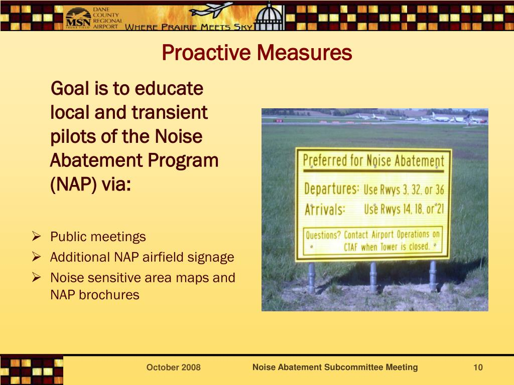 Goal is to educate local and transient pilots of the Noise Abatement Program (NAP) via: