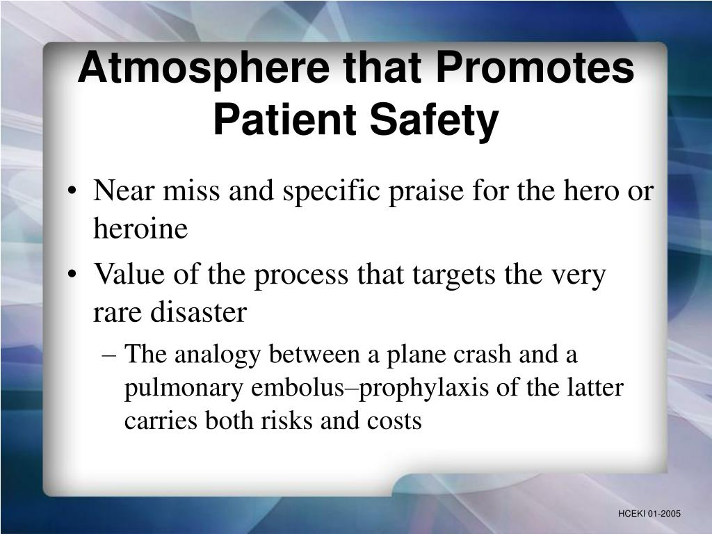 Atmosphere that Promotes Patient Safety